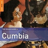 Rough Guide To Cumbia by Various Artists
