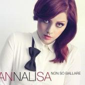 Non so ballare de Annalisa