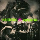 C'mon Take On Me von Hardcore Superstar