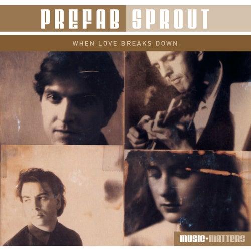 When Love Breaks Down de Prefab Sprout
