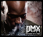 Lord Give Me A Sign de DMX