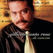 De Corazón de Gilberto Santa Rosa