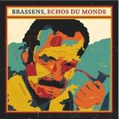 Brassens, Echos Du Monde by Various Artists