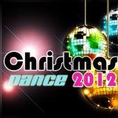Christmas Dance 2012 di Various Artists