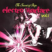 Electro Warfare, Vol.1 (The Sound of Ibiza) by Various Artists