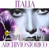 Italia archivio storico -  Canzoni d'amore, Vol. 1 by Various Artists