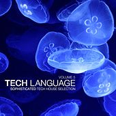 Tech Language, Vol. 5 (Sophisticated Tech House Selection) von Various Artists