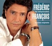 Les indispensables de Frédéric François