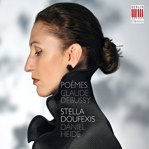 Debussy: Poèmes by Stella Doufexis