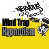 Hypnotism by Mind Trap