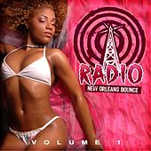 New Orleans Bounce Radio, Vol. 1 by Various Artists