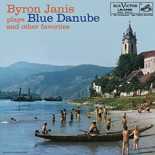 Byron Janis Plays Blue Danube and Other Favorites by Byron Janis