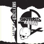 1979 Demos by Shattered Faith
