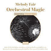 Orchestral Magic by Various Artists