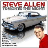 Tonights the Night! by Steve Allen