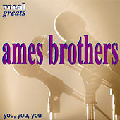 Vocal Greats - Ames Brothers - You, You, You de The Ames Brothers