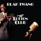 The Rotton Club von Blak Twang