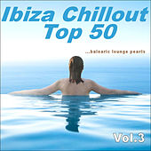 Ibiza Chillout Top 50 Vol.3 (balearic Lounge Pearls) von Various Artists