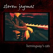 Hemingway's Cats by Steven Jaymes