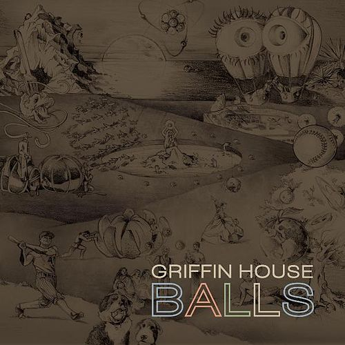 Balls by Griffin House