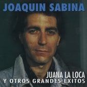 Juana La Loca Y Otros Grandes Éxitos by Joaquin Sabina