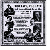 Too Late, Too Late Vol. 3 1927-1960's von Memphis Jug Band