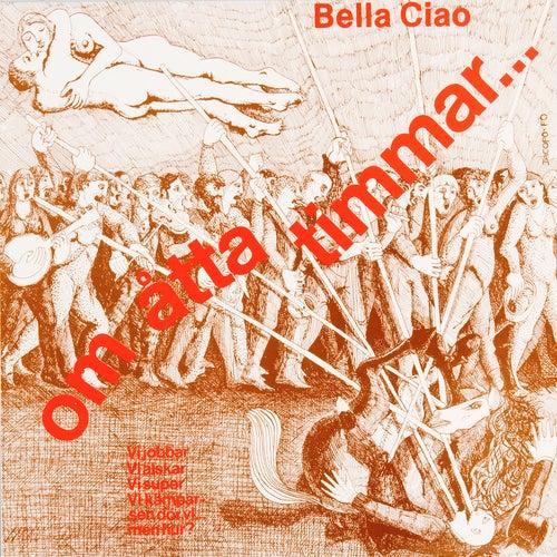 Om åtta timmar de Bella Ciao