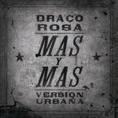 Más Y Más van Robi Draco Rosa