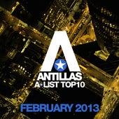 Antillas A-List Top 10 - February 2013 (Including Classic Bonus Track) de Various Artists