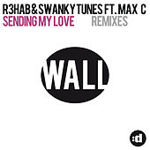 Sending My Love (feat. Max C) (Remixes) by Swanky Tunes