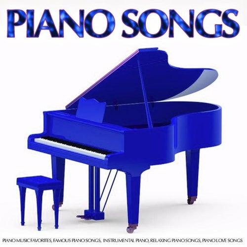 Piano Songs: Piano Music Favorites, Famous Piano Songs, Instrumental Piano, Relaxing Piano Songs, Piano Love Songs by Piano Songs Music Guru