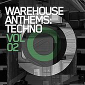Warehouse Anthems: Techno Vol. 2 - EP by Various Artists