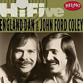 Rhino Hi-five:  England Dan & John Ford Coley de England Dan & John Ford Coley