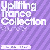 Uplifting Trance Collection - Volume Ten - EP by Various Artists