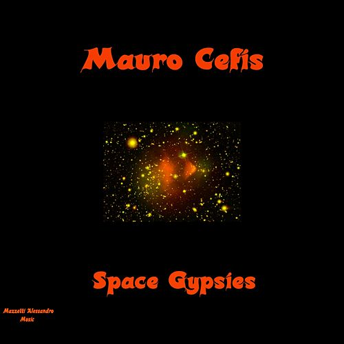Space Gypsies - Single by Mauro Cefis