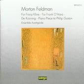 Morton Feldman: Chamber Music (For Franz Kline /  +) by Ensemble Avantgarde
