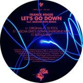 Let's Go Down EP by Franck Roger