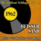 Heisser Sand (Die Goldene Schlagerparade 1962) by Various Artists