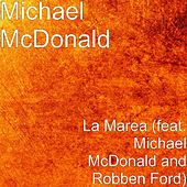 La Marea (feat. Robben Ford) de Michael McDonald