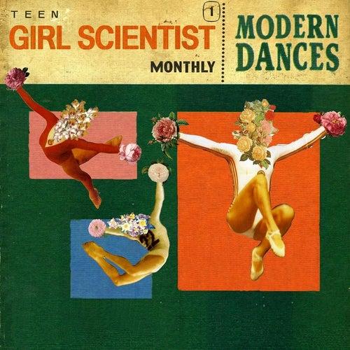 Modern Dances by Teen Girl Scientist Monthly