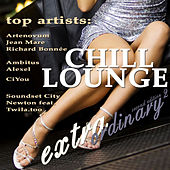 Extraordinary Chill Lounge Vol. 2 (Best Of Downbeat Chillout Del Mar Pop Lounge Café Pearls) by Various Artists