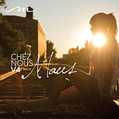 Chez Nous, Vol. 4: Montreal House by Various Artists