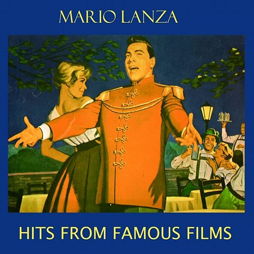 Hits From Famous Films by Mario Lanza