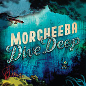 Dive Deep von Morcheeba