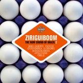 Ziriguiboom: The Now Sound Of Brazil 2 van Various Artists
