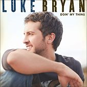 Doin' My Thing by Luke Bryan