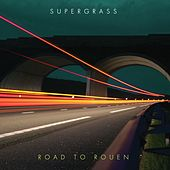 Road To Rouen de Supergrass