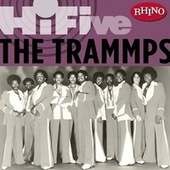 Rhino Hi-five:  The Trammps by The Trammps