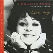 Various Composers: Love Songs. Victoria From the Heart de Victoria de los Ángeles