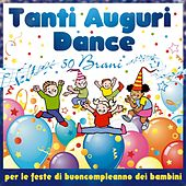 Tanti auguri Dance von Various Artists